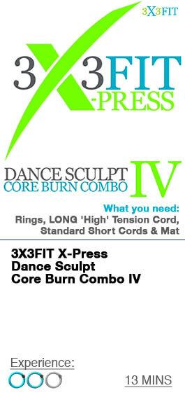 Xpress Dance Sculpt Core Burn Combo IV