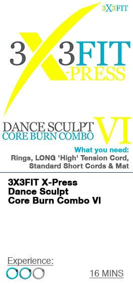 Xpress Dance Sculpt Core Burn Combo - 6