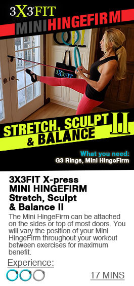 Stretch, Sculpt and Balance with Mini HingeFirm
